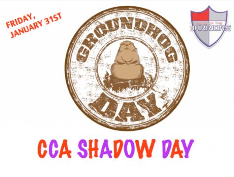 CCA Shadow Day Friday, January 31st!